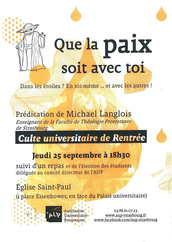 Culte de rentrée universitaire AUP Strasbourg 25 septembre 2014 - Que la paix soit avec toi