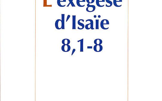 L'exégèse d'Isaïe 8, 1-8