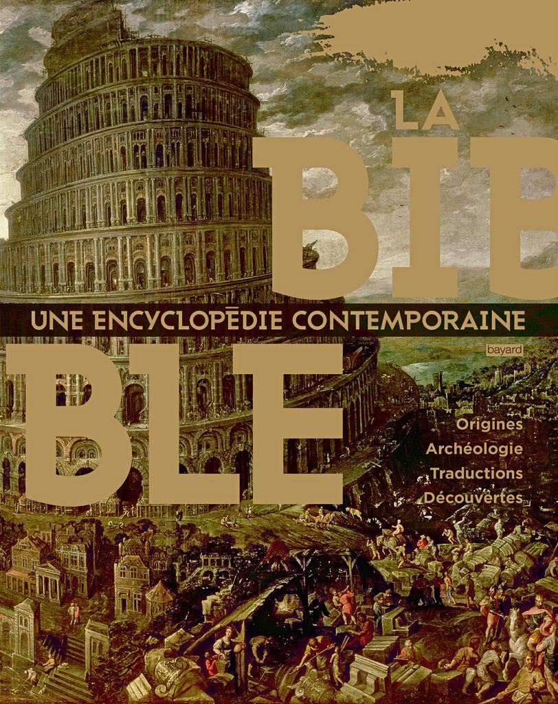 La Bible. Une encyclopédie contemporaine