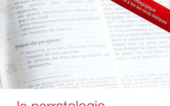 La narratologie appliquée aux textes bibliques