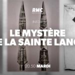 Le-mystere-de-la-Sainte-Lance-rmc-27-02-18_reference