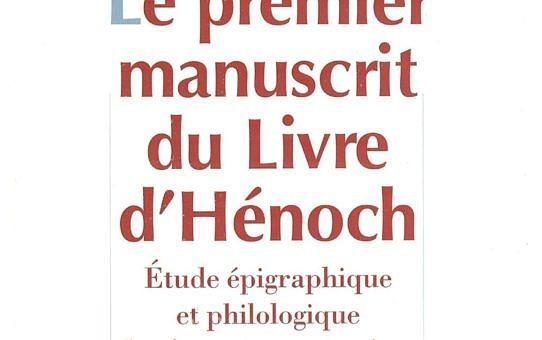 Le premier manuscrit du Livre d'Hénoch